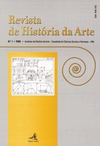N.º 1, 2005– Revista de História da Arte Coord. M. Justino Maciel, Raquel Henriques da Silva