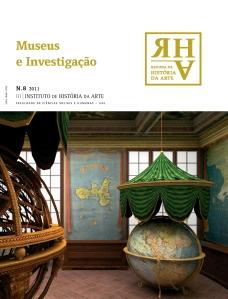 N.º 8, 2011 – Museus e Investigação Coord. Raquel Henriques da Silva