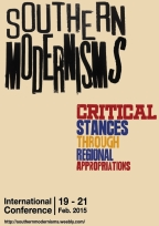 Leal, Joana Cunha; Maia, Maria Helena; Torras, Begoña Farré, (eds.), Southern Modernisms. Critical stances through regional appropriations. Conference Proceedings, 2015