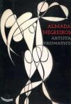 Almada Negreiros. Artista prismatico, 2015 (Catálogo de Exposição)
