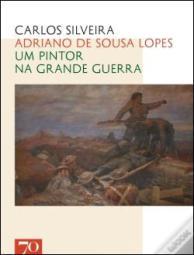 Adriano de Sousa Lopes_um pintor na Grande Guerra