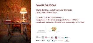 Convite exposição Maria do Céu e Luís Pereira de Sampaio. Uma colecção em foco