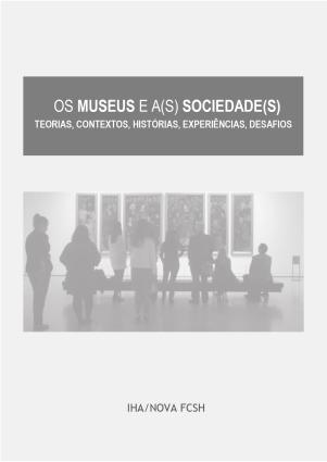 Os Museus e a(s) Sociedade(s). Teorias, contextos, histórias, experiências, desafios-1_page-0001