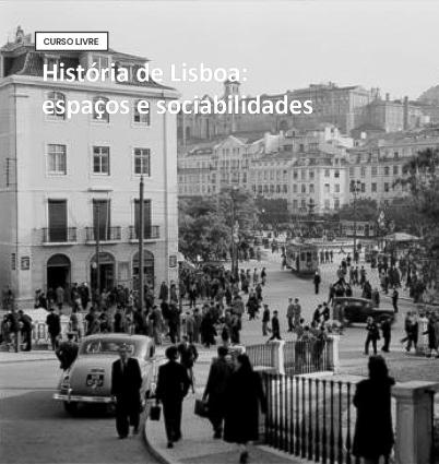 Curso livre história de lisboa espaços e sociabilidades (1)